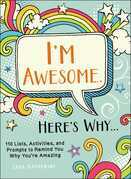 I'm Awesome. Here's Why...