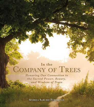 In the Company of Trees