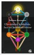 L'Invariance kabbaliste, face au postmodernisme