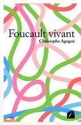 Foucault vivant