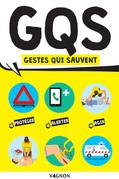 G.Q.S - Gestes qui sauvent