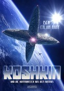 Koshkin und die Kommunisten aus dem Kosmos