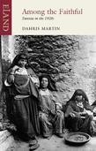 Among The Faithful: Tunisia in the 1920s