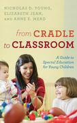 From Cradle to Classroom