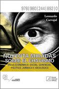 Noventa miradas sobre el chavismo