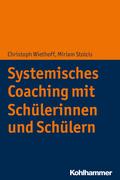 Systemisches Coaching mit Schülerinnen und Schülern