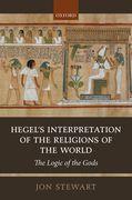 Hegel's Interpretation of the Religions of the World