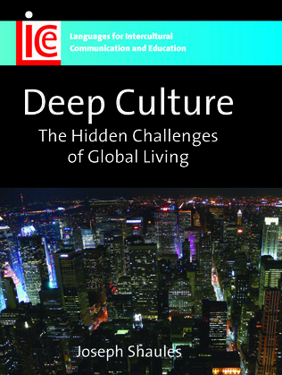 Deep Culture: The Hidden Challenges of Global Living