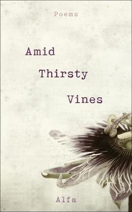 Amid Thirsty Vines