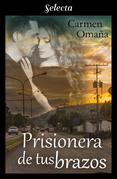 Prisionera en tus brazos