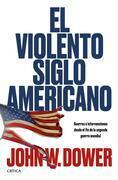El violento siglo americano