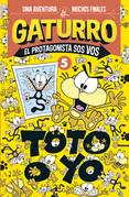 Gaturro. Toto o yo (Gaturro. El protagonista sos vos 5)