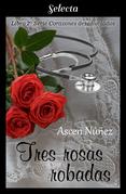 Tres rosas robadas
