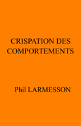 Crispation des comportements