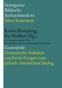 Gottesrede. Gesammelte Aufsätze von Erich Zenger zum jüdisch-christlichen Dialog