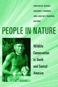 People in Nature: Wildlife Conservation in South and Central America