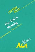 Der Tod in Venedig von Thomas Mann (Lektürehilfe)