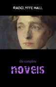 Radclyffe Hall: The Complete Novels