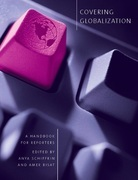 Covering Globalization: A Handbook for Reporters