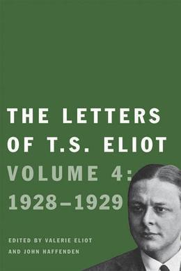 The Letters of T. S. Eliot: Volume 3: 1926¿28