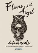 Flavio y el Ángel de la muerte