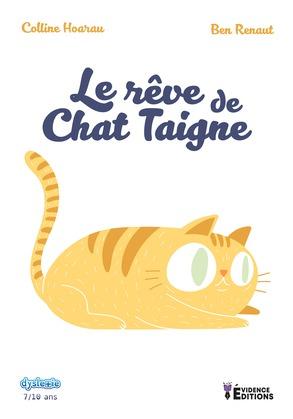 Le rêve de chat Teigne