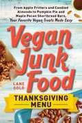 Vegan Junk Food: Thanksgiving Menu