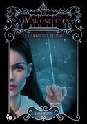 Le Carrousel éternel, 3 : Marionette