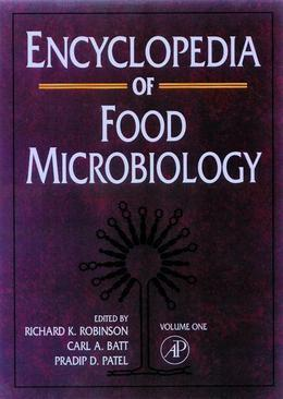 Encyclopedia of Food Microbiology, Three-Volume Set