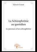 La Schizophrénie au quotidien