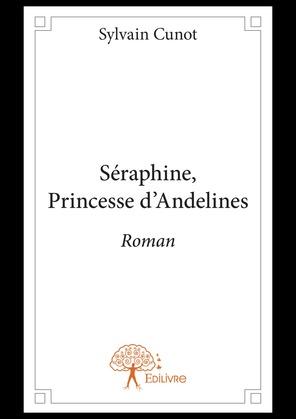Séraphine, Princesse d'Andelines