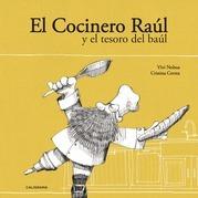 El Cocinero Raúl y el tesoro del baúl