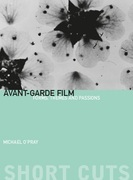 Avant-Garde Film: Forms, Themes, and Passions