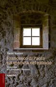 Francesco di Paola, un eremita nel mondo