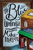 The Blue Umbrella: A Novel