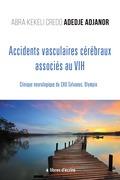 Accidents vasculaires cérébraux associés au VIH