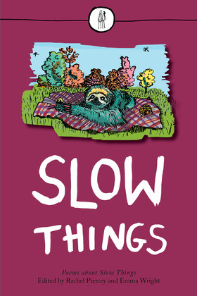 Slow Things