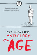 The Emma Press Anthology of Age