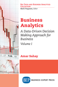Business Analytics, Volume I