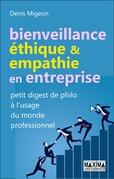 Bienveillance, éthique et empathie en entreprise