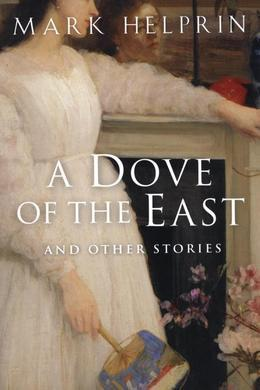 A Dove of the East: And Other Stories