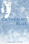 Lois Lowry - Gathering Blue
