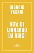 Vita di Lionardo da Vinci