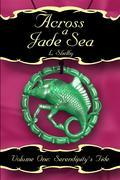 Across a Jade Sea Vol. 1