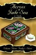 Across a Jade Sea Vol. 3