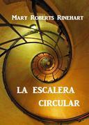 La Escalera Circular
