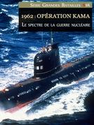 1962: Opération Kama