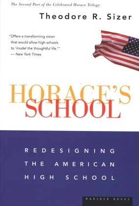 Horace's School: Redesigning the American High School