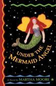 Under the Mermaid Angel