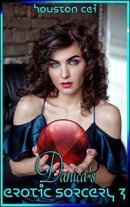 Danica's Erotic Sorcery 3